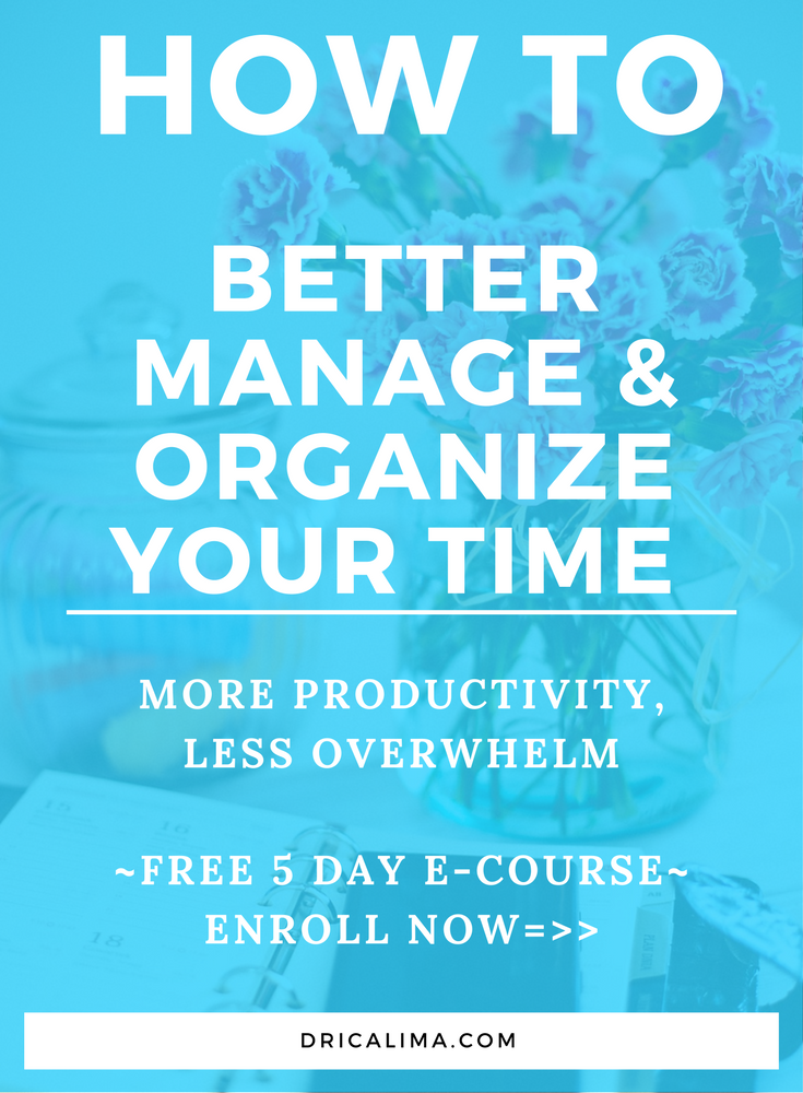 5 Day E-Course-Better Manage & Organize Your Time